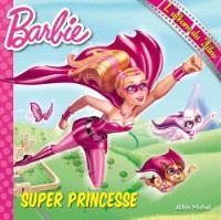 Barbie super princesse