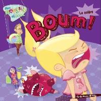 Boum!  : la colère
