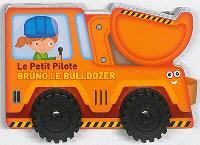 Bruno le bulldozer