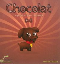 Chocolat : le petit chien craquant