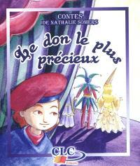 Contes. Volume 1, Le don le plus précieux