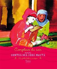 Contes des 1.001 nuits : comptines du soir