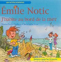 Emile Notic, J'habite au bord de la mer