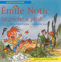 Emile Notic, La pêche à pied