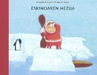 Eskimoaren Mezua = Le message de l'Eskimo