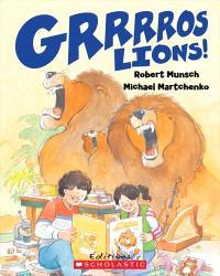 Grrrros lions!