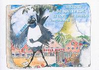 Histoire de maître Koy : le gentil corbeau empoisonné