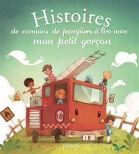 Histoires de camions de pompiers à lire avec mon petit garçon
