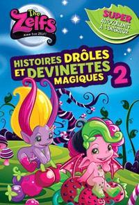 Histoires drôles et devinettes magiques. Volume 2