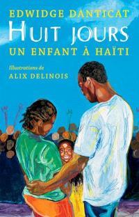 Huit jours  : un enfant à Haïti