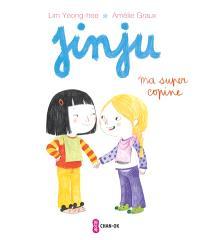 Jinju, Ma super-copine