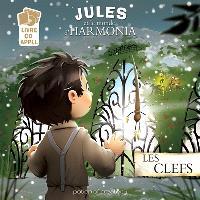 Jules et le monde d'Harmonia, Les clefs