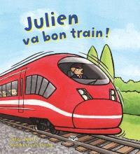 Julien va bon train!