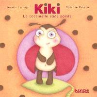 Kiki, la coccinelle sans points