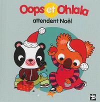 La petite vie de Oops et Ohlala, Oops et Ohlala attendent Noël
