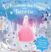La princesse des neiges et la licorne