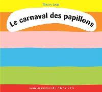Le carnaval des papillons