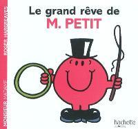 Le grand rêve de M. Petit