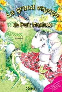 Le grand voyage de Petit Manicou