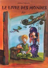 Le livre des mondes, Air
