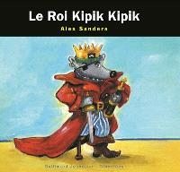 Le roi Kipickipic