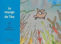 Le voyage de Tito