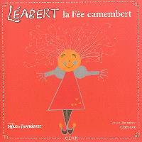 Léabert, la fée camembert