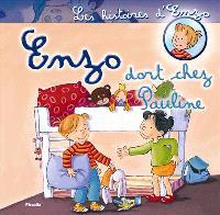 Les histoires d'Enzo, Enzo dort chez Pauline