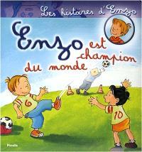 Les histoires d'Enzo. Volume 3, Enzo est champion du monde