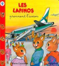 Les Lapinos prennent l'avion