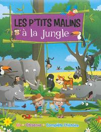 Les p'tits malins à la jungle