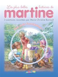 Les plus belles histoires de Martine : 3 aventures. Volume 1, Des amis formidables !