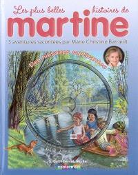 Les plus belles histoires de Martine : 3 aventures. Volume 5, Des histoires captivantes