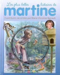 Les plus belles histoires de Martine : 3 aventures. Volume 6, Une famille épatante