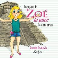Les voyages de Zoé la Puce. Volume 2, Décalage horaire