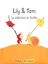 Lily & Tom, La collection de feuilles