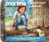Martine, il court il court le furet