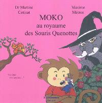 Moko au royaume des souris Quenottes