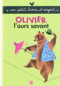Olivier, l'ours savant