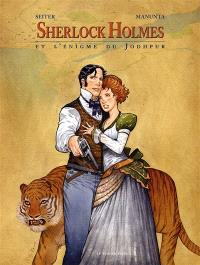 Sherlock Holmes. Volume 3, Sherlock Holmes et l'énigme du Jodhpur