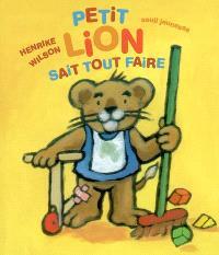 Petit Lion sait tout faire