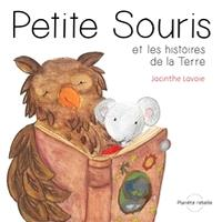 Petite Souris et les histoires de la Terre