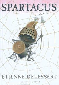 Spartacus l'araignée
