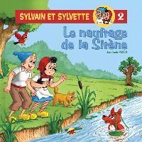 Sylvain et Sylvette. Volume 2, Le naufrage de la sirène