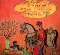 Tam et Cam = Tâm và Cam : conte