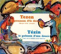 Tezin, le poisson d'eau douce