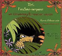 Tiri, l'enfant-serpent : conte d'Amazonie = An timanmay ki tounen sépan