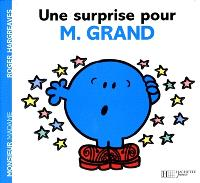 Une surprise pour M. Grand