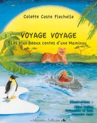 Voyage voyage : les plus beaux contes d'une maminou