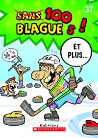 100 blagues! Et plus.... Volume 37